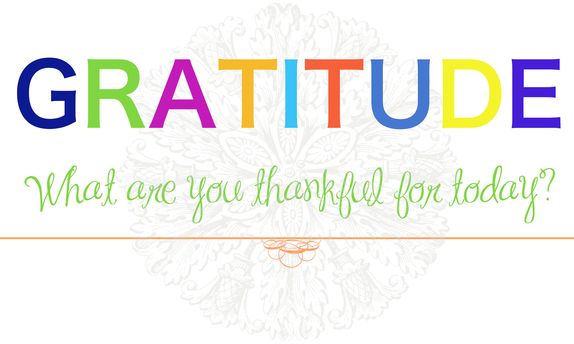 gratitude thankful postitivity